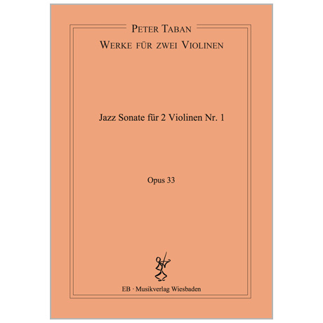 Taban, P.: Jazz Duo-Sonate Nr. 1 Op. 33