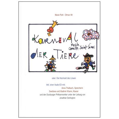 Pohl, M.: Karneval der Tiere oder Die Hochzeit des Löwen (+CD)
