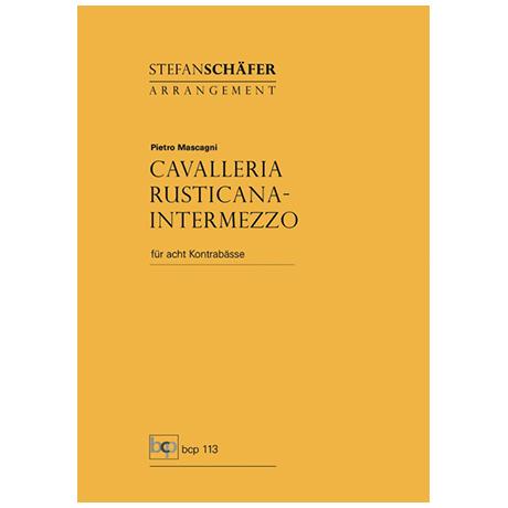 Mascagni, P.: Intermezzo aus Cavalleria Rusticana