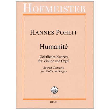 Pohlit, H.: Humanité – Geistliches Konzert (1517/2017)