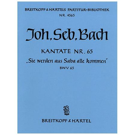 Bach, J. S.: Kantate BWV 65 »Sie werden aus Saba alle kommen«