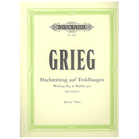 Grieg, E.: Hochzeitstag auf Troldhaugen Op. 65/6