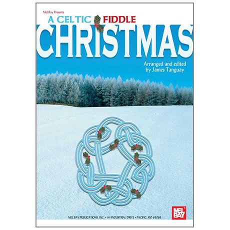 Tanguay, J.: A Celtic Fiddle Christmas