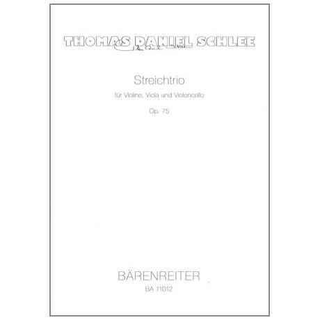 Schlee, T.D.: Streichtrio Op.75
