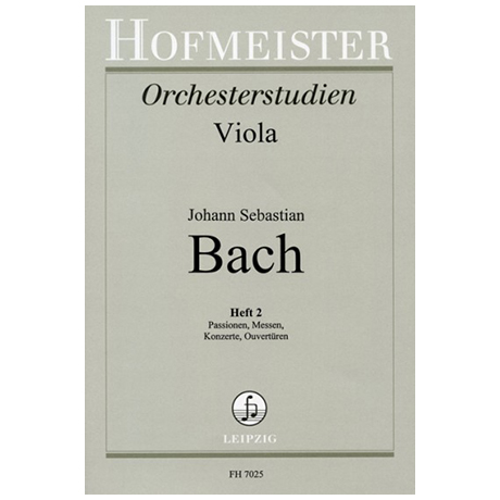 Spindler, F.: Bachstudien für Viola Heft 2:  Passionen, Messen, Konzerte, Ouvertüren