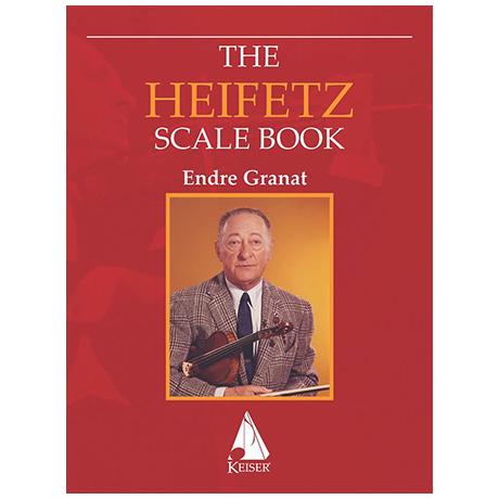Granat, E.: The Heifetz Scale Book