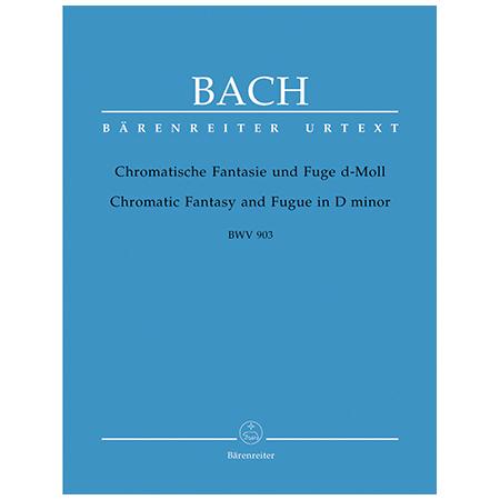 Bach, J. S.: Chromatische Fantasie und Fuge BWV 903 d-Moll