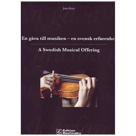 Huber, J.: A Swedish Musical Offering