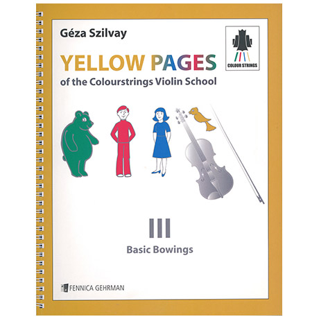 Yellow Pages Of the Colourstrings Violin School 3 - Basic Bowings