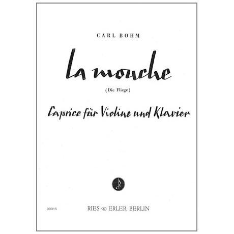 Bohm, C.: La Mouche