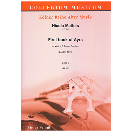 Matteis, N.: First book of Ayrs for the violin – 6 Suiten Bd. 2