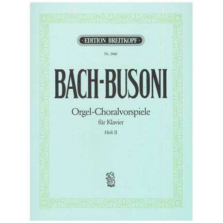Bach-Busoni: Choralvorspiele für Orgel Heft II Nr. 6-9