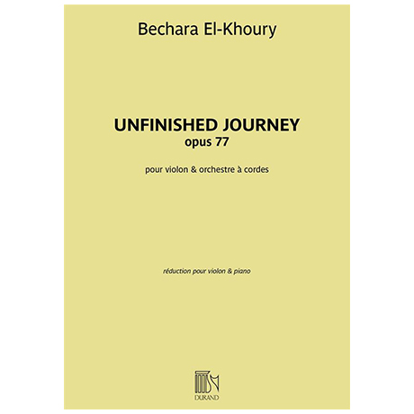 El-Khoury, B.: Unfinished Journey Op. 77
