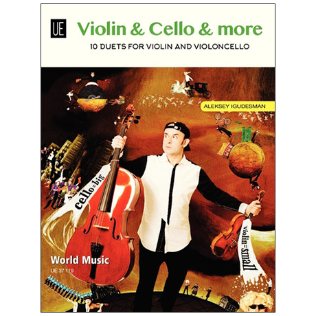 Igudesman, A.: Violin & Cello & More