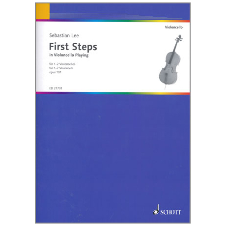 Lee, S.: First Steps in Violoncello Playing Op.101
