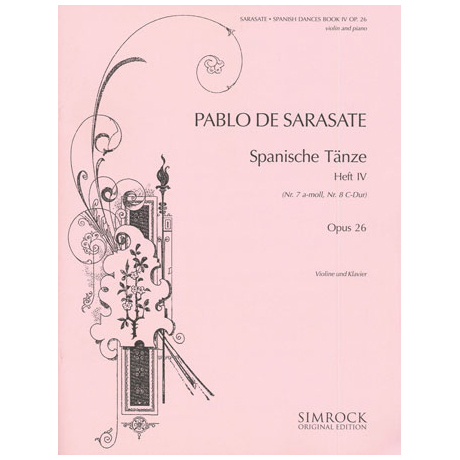 Sarasate, P. d.: Spanische Tänze Band 4