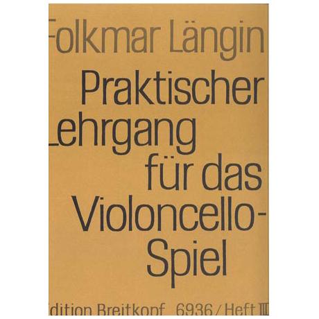 Längin, F.: Praktischer Lehrgang für das Violoncellospiel, Heft III