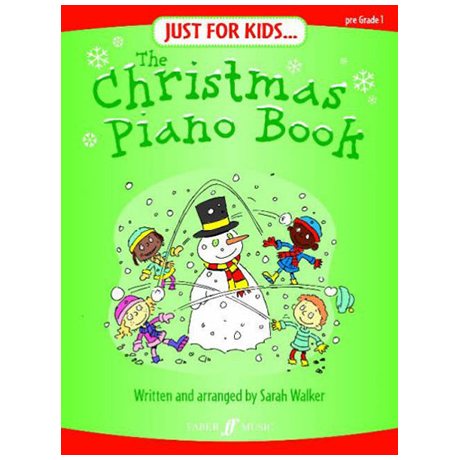 Walker, S.: Just for Kids: The Christmas Piano Book