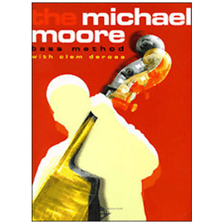 DeRosa, Clem: The Michael Moore Bass Method