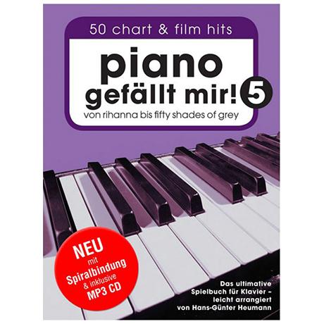 Heumann, H.-G.: Piano gefällt mir! 50 Chart und Filmhits Band 5 (+CD)