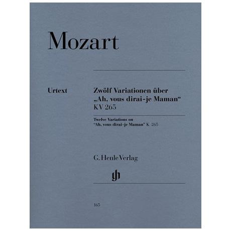 Mozart, W. A.: 12 Variationen über Ah, vous dirai-je Maman KV 265 (300e)
