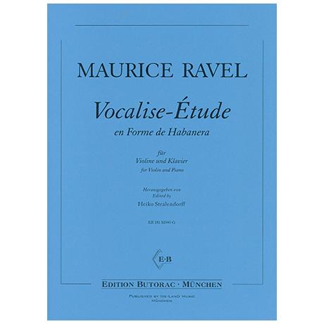 Ravel, M.: Vocalise-Étude en Forme de Habanera