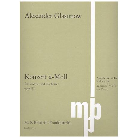 Glasunow, A.: Violinkonzert Op. 82 a-Moll