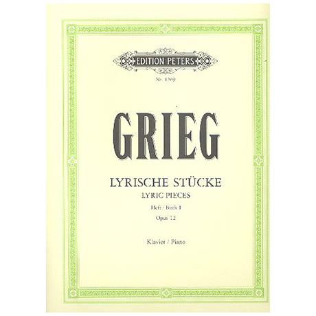 Grieg, E.: Lyrische Stücke Heft I Op. 12