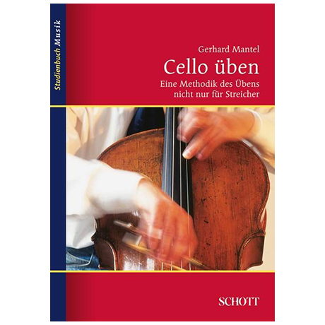 Mantel, G.: Cello üben