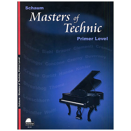Schaum, J. W. – Masters Of Technic, Primer Level