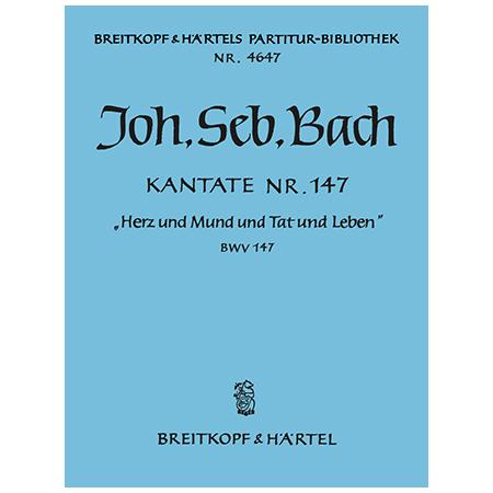 Bach, J. S.: Kantate BWV 147 »Herz und Mund und Tat und Leben«