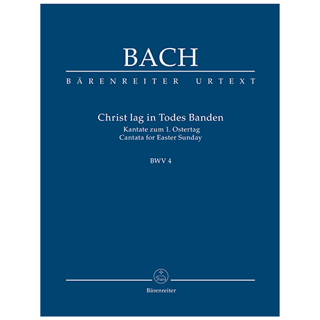 Bach, J. S.: Christ lag in Todesbanden BWV 4 – Kantate zum 1. Ostertag