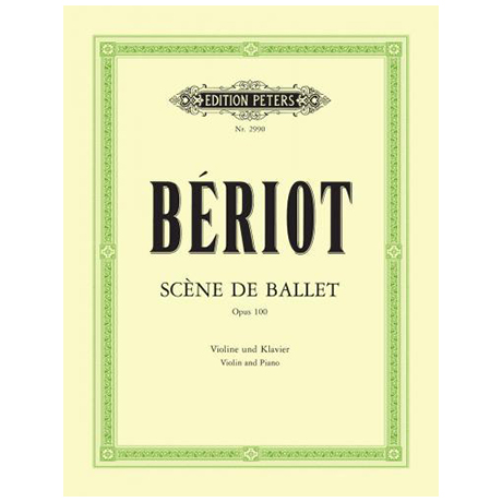 Bériot, Ch. d.: Scène de Ballet Op.100