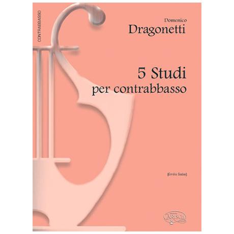 Dragonetti, Domenico: 5 Studi Per Contrabbasso