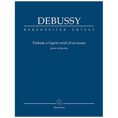 Debussy, C.: Prélude à l'après-midi d'un faune für Orchester