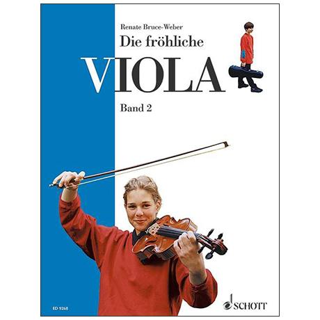 Bruce-Weber, R.: Die Fröhliche Viola Band 2