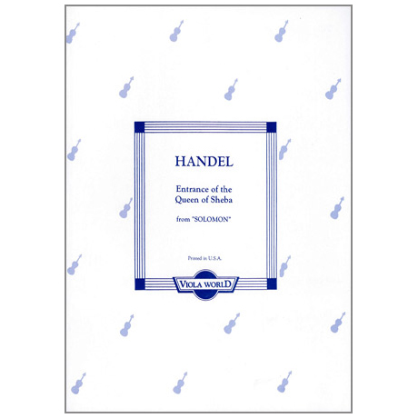 Händel, G.F.: The Entrance Of The Queen Of Sheba