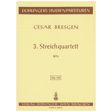 Bresgen, C.: Streichquartett Nr. 3