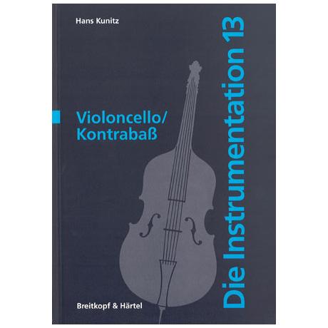 Die Instrumentation: Violoncello/Kontrabass (H. Kunitz)
