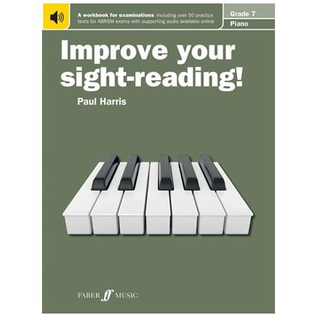 Harris, P.: Improve your sight-reading! Piano Grade 7