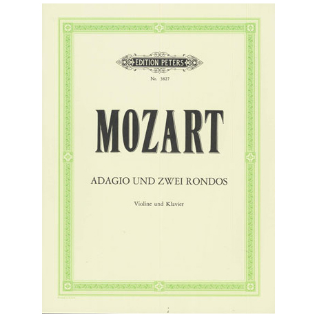 Mozart, W. A.: Adagio KV261 und 2 Rondos KV373 & KV269