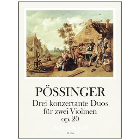 Pössinger, F. A.: Drei konzertante Duos Op. 20