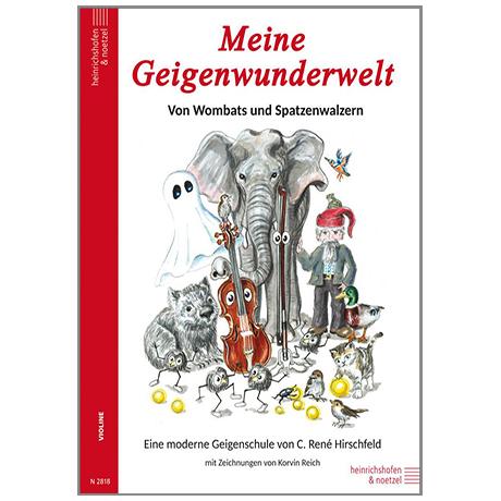 Hirschfeld, R. C.: Meine Geigenwunderwelt
