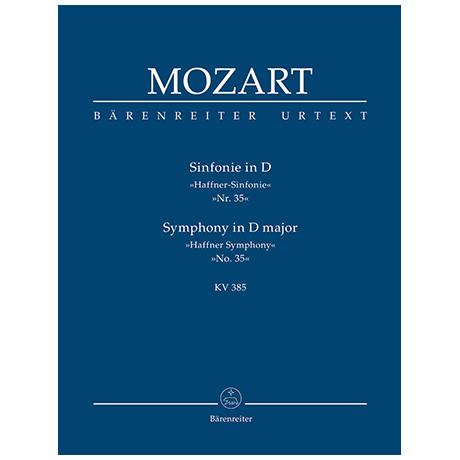 Mozart, W. A.: Sinfonie Nr. 35 D-Dur KV 385 »Haffner-Sinfonie«