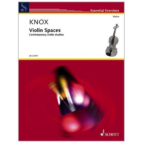 Knox, G.: Violin Spaces – Zeitgenössische Etüden
