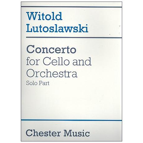 Lutoslawski, W.: Violoncellokonzert – Solostimme