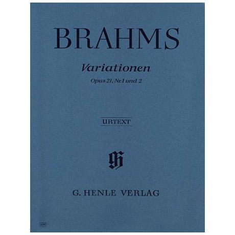 Brahms, J.: Variationen Op. 21, Nr. 1 und 2