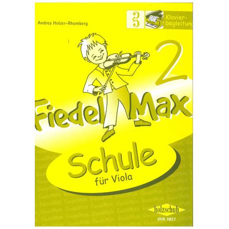 Holzer-Rhomberg, A.: Fiedel-Max für Viola Schule 2 – Klavierbegleitung