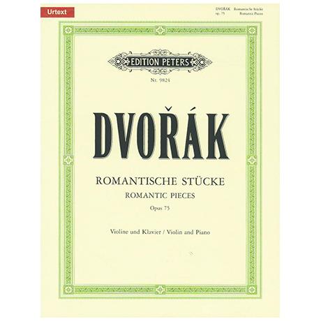Dvořák, A.: Romantische Stücke Op. 75