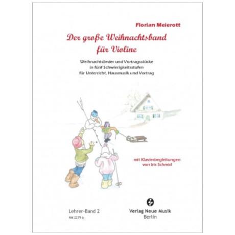 Meierott, F.: Der große Weihnachtsband für Violine – Lehrerband 2
